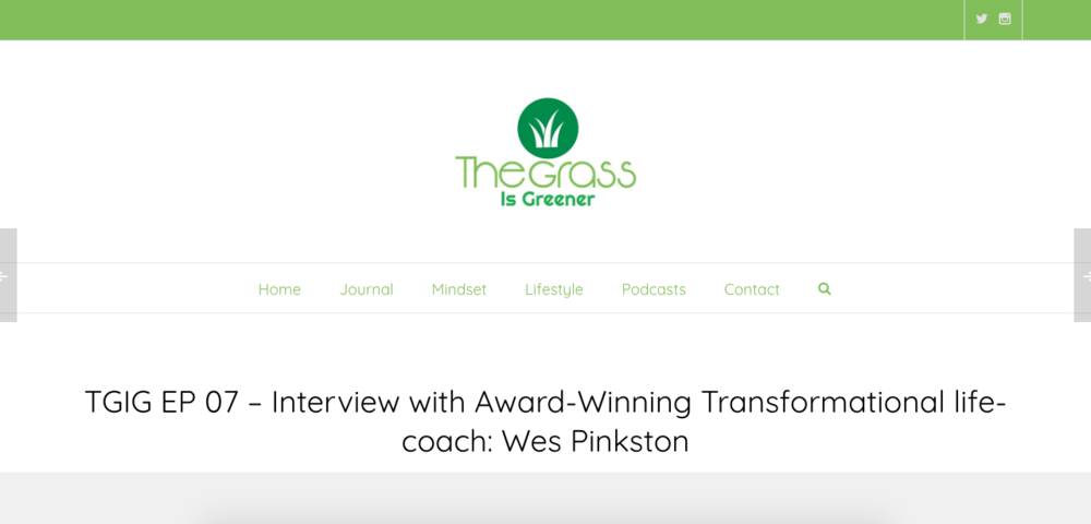 Interview with Award-Winning Transformational life-coach: Wes Pinkston - Former reality TV Star and real estate guru Wes Pinkston speaks with me about his path to becoming an Award-winning transformational life coach. We talk about the definition of success, pursuit of happiness and a lot more in a candid conversation.
