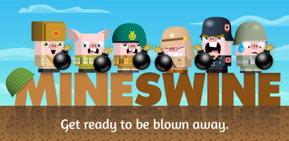 Mine Swine -