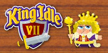 King Idle VII (in development) -
