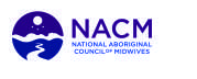 National Aboriginal Council of Midwives (NACM)