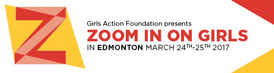 Zoom In On Girls - Edmonton - Girls Action Foundation