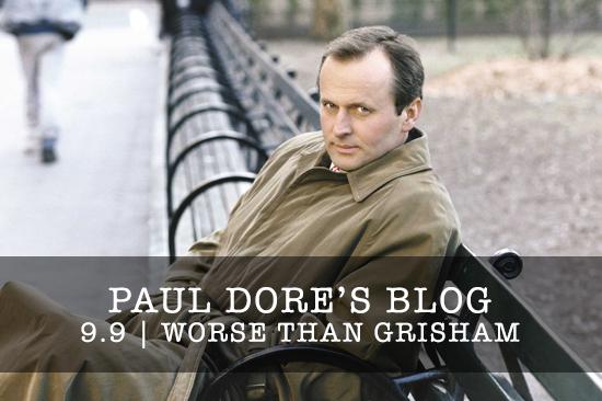 Paul-Dore-Blog-Worse-Than-Grisham.png