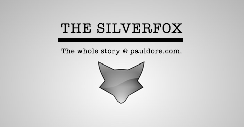 Paul-Dore-Blog-Post-Silver-Fox.png