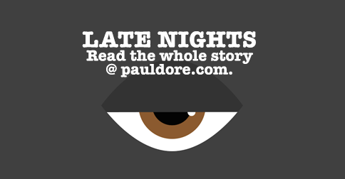 Paul-Dore-Blog-Post-Late-Nights.png