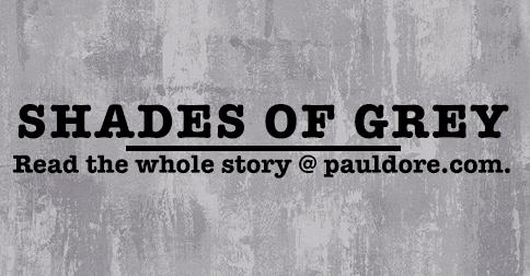 Paul-Dore-Blog-Post-Shades-of-Grey.png