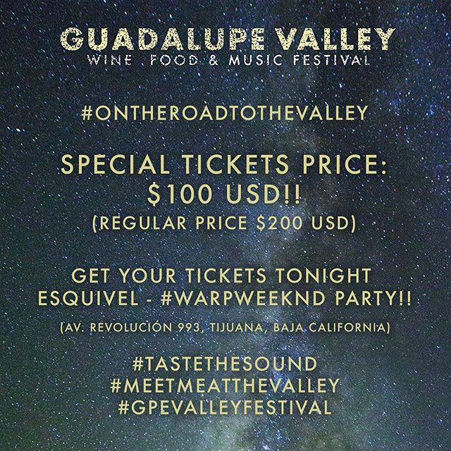 TJ!! 🔥Tonight you can get your tickets at a special price at the Pre-Party of the Guadalupe Valley Festival (@gpevalleyfest) at @esquiveltj, with @zombiesinmiami, while we celebrate with @warpmagazine their #WARPWeekndTijuana! . Tickets will fly quickly! . Be prepared for the Valley 🍇 Tickets ➡️ Link en Bio. . #MeetMeAtTheValley #TasteTheSound