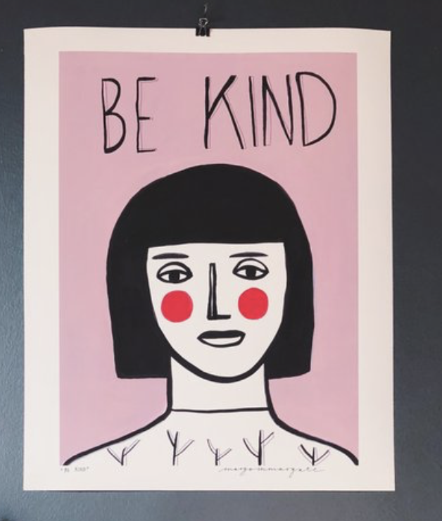 Margo McDaid at Homeplace 'Be Kind'  - £40