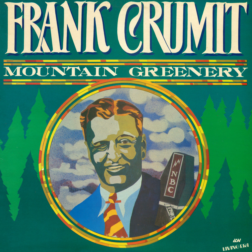 Frank Crumit - Mountain Greenery  LP cover illustration by Kevin Daly