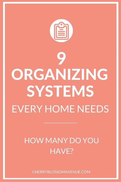 Put your home on autopilot with these 9 organizing systems.