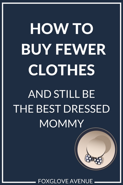 How to declutter your wardrobe and still be the best dressed mommy