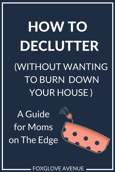 How to declutter when you have kids