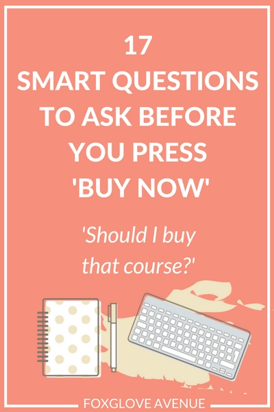 17 Smart questions to ask before you buy an online course