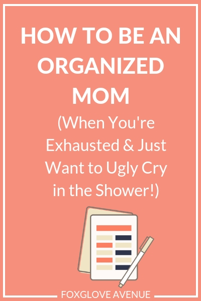 How to be an organized mom - 10 ways to simplify life as a mom. These simple tasks take 5 minutes or less! And they'll make a big difference to how organized your home life is.