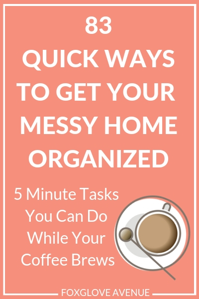 Looking for some quick and easy ways to get your whole house organized? Check out these easy organizing tasks you can do in 5 minutes.