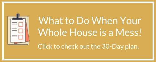 If you're looking to organize your messy house, take a look at this 30-day take your home back action plan. Perfect for when your whole house is a mess.