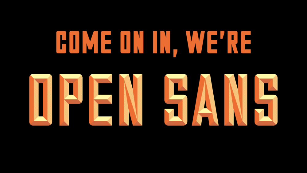 Come On In, We're Open Sans.png