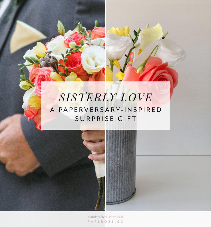 PaperRoseCo_SisterlyLove_Split.jpg