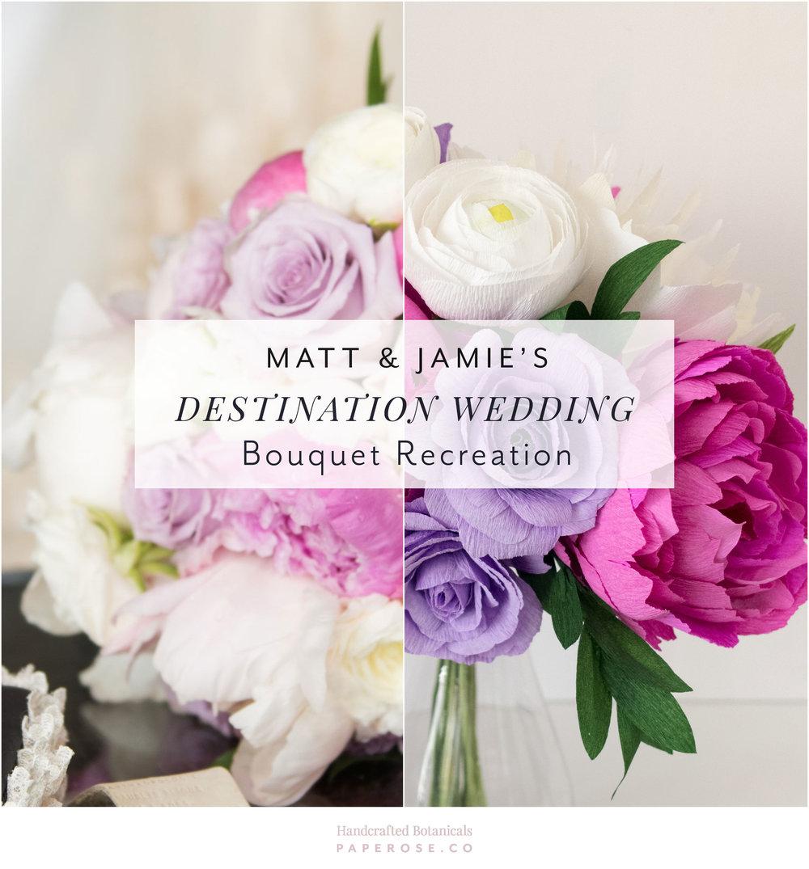Matt & Jamie's Destination Wedding Bouquet Recreation First Anniversary Gift