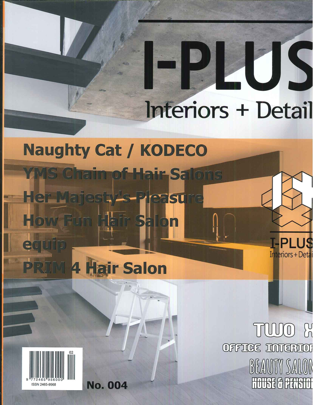 I-PLUS: Interiors+Detail / No.004