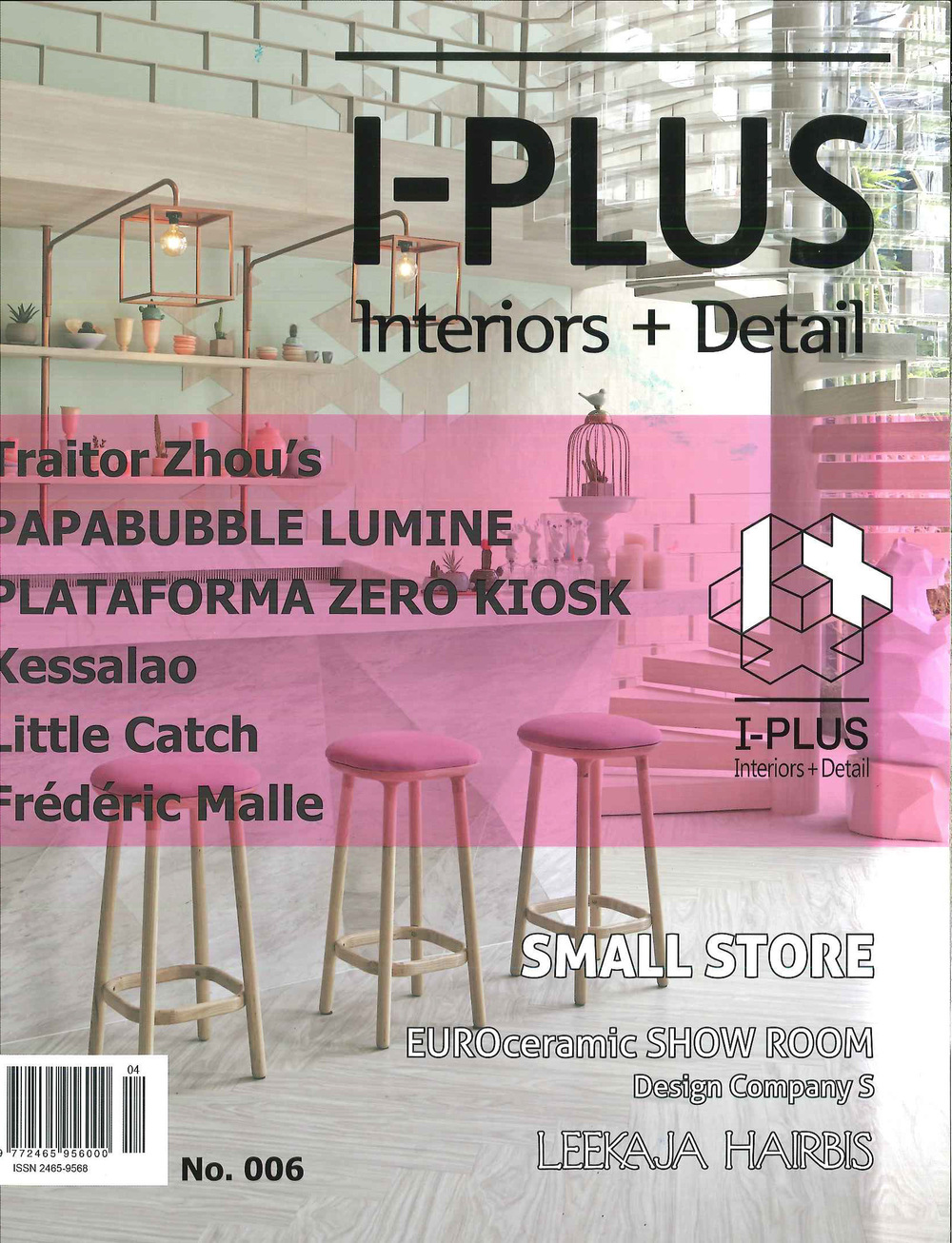 I-PLUS: Interiors+Detail / No.006