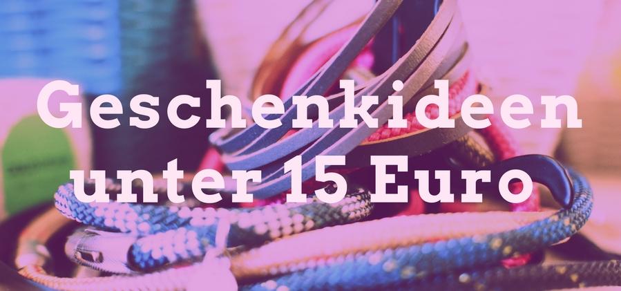 Geschenkideen 15 euro