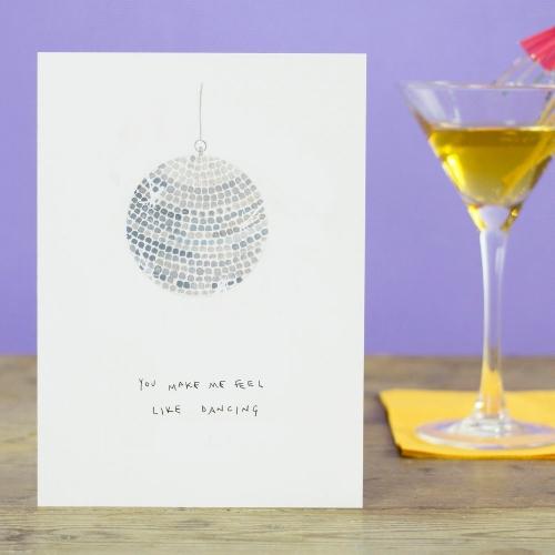 Blank_Inside__You_make_me_feel_like_dancing_disco_ball_Greetings_Card__£2.75__www.blankinsidedesign.co.uk.jpg