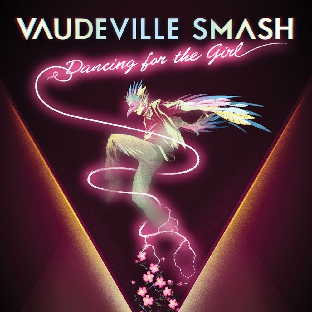 Vaudeville Smash - Dancing For The Girl.jpg