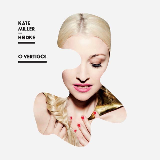 Kate Miller Heidke - O Vertigo!.jpg