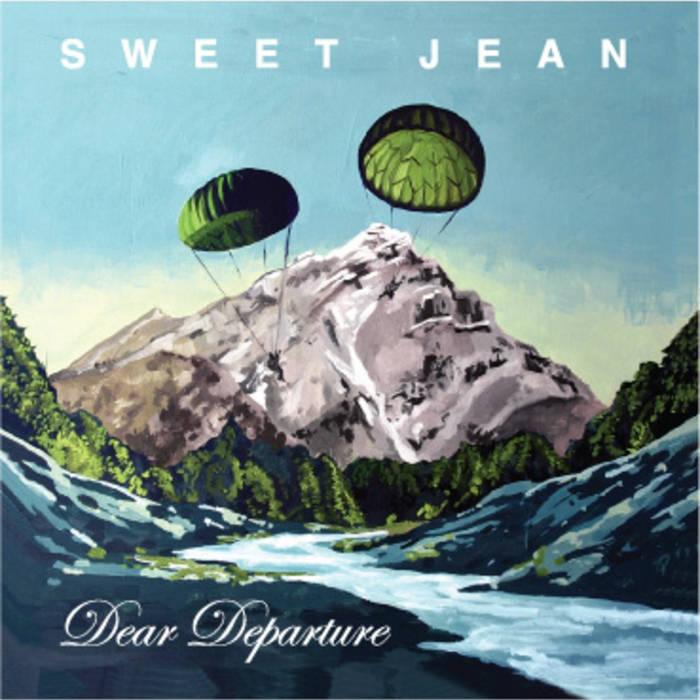 Sweet Jean - Dear Departure.jpg