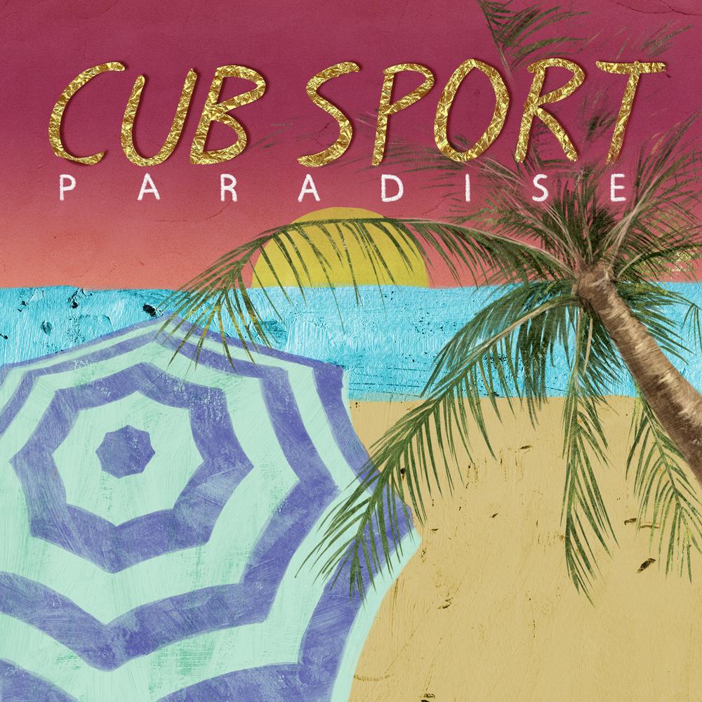 Cub Sport - Paradise.jpg