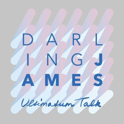Darling James - Ultimatum Talk.jpg