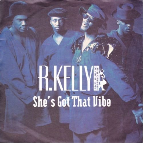 She's Got That Vibe - R Kelly