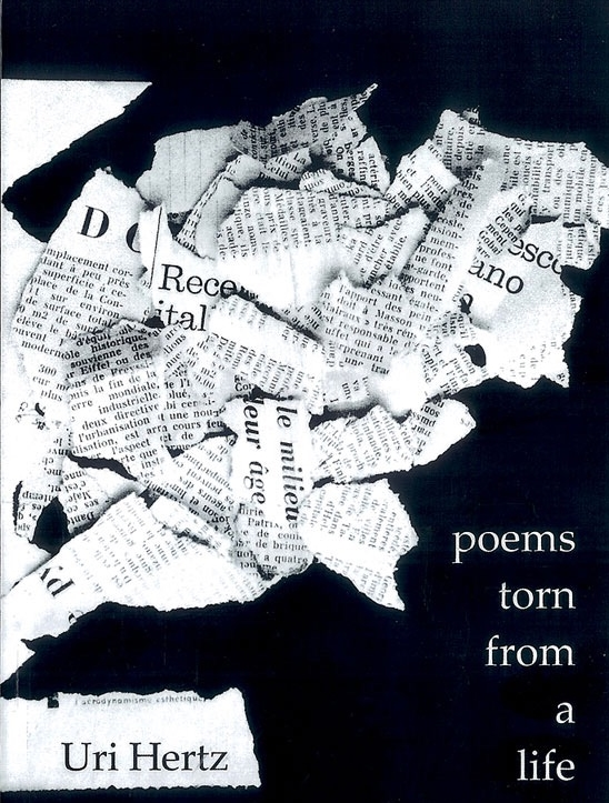 Poems Torn From Life by Uri Hertz