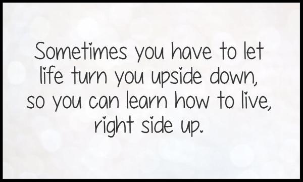 life upside down.jpg