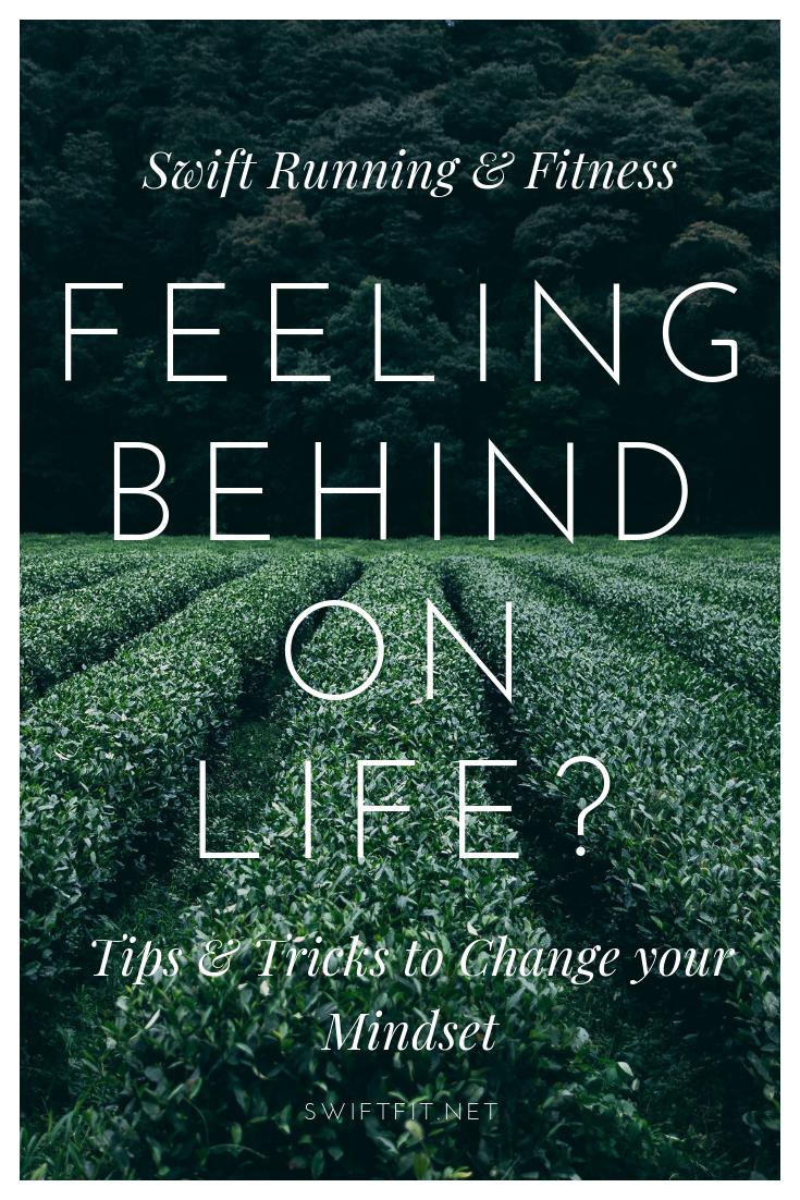 Feeling Behind on Life