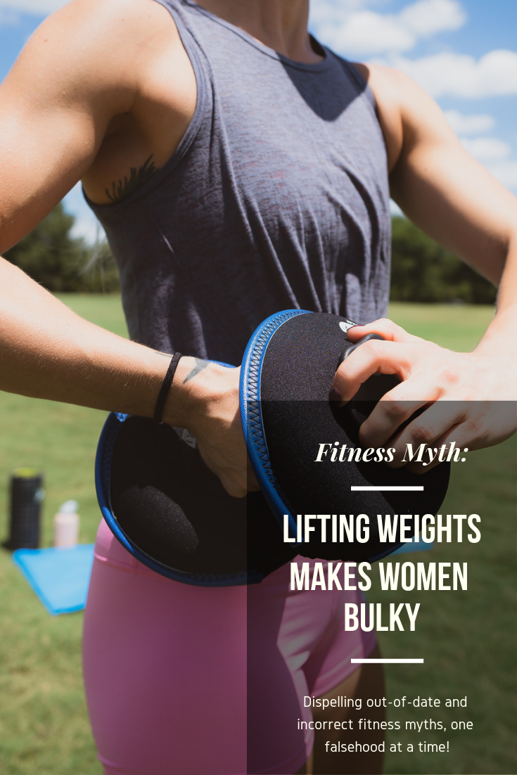 Busting Fitness Myths: Lifting Weights Makes Women Bulky