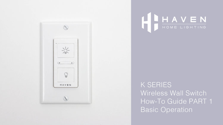 K Series Classic White Wireless Wall Switch Operation Haven Home