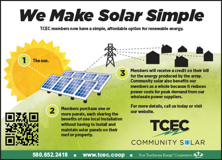 A STORY OF COMMUNITY - TCEC was the first utility in Oklahoma to offer its members a community solar option. TCEC Community Solar provides a renewable energy option for members who want the benefits of solar ownership without the research & construction of a roof-top system.