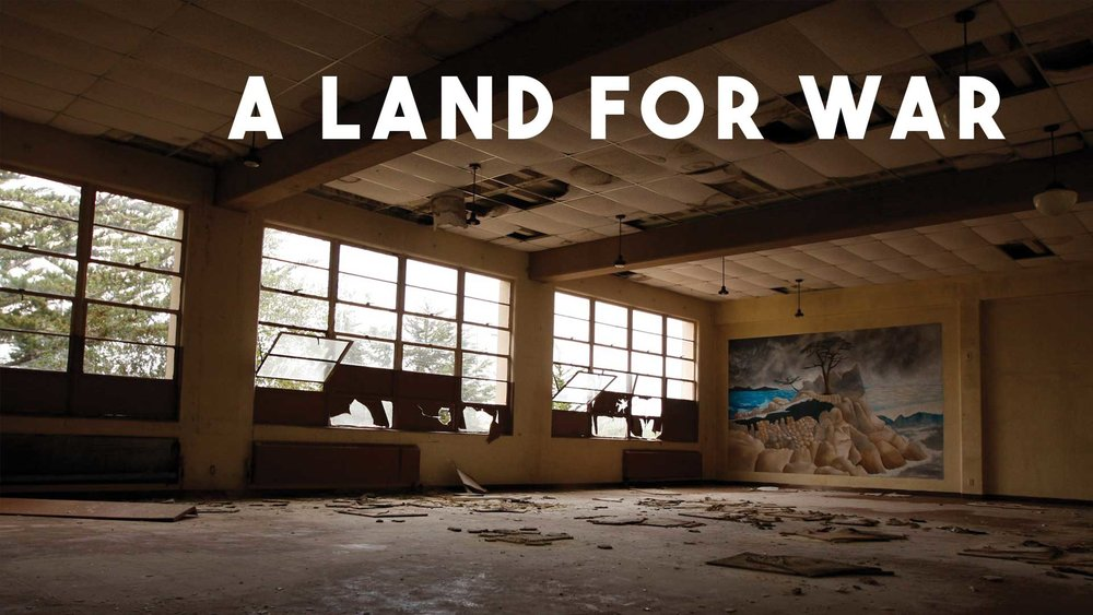 A Land For War (2017