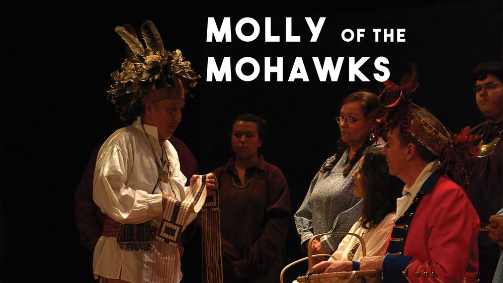 MOLLY OF THE MOHAWKS (live opera and documentary, post-production 2016)