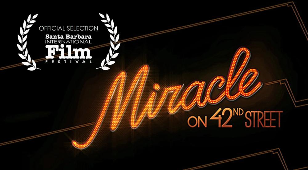 Miracle on 42nd Street to Screen at Santa Barbara International Film Festival!