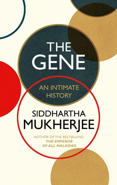 The Geneby Siddhartha Mukherjee (UK Edition)