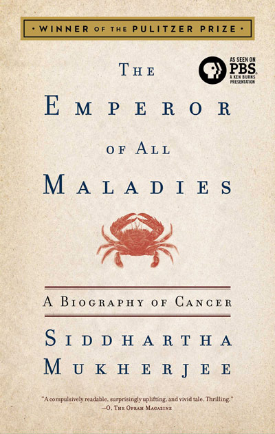 The Emperor of All Maladies by Siddhartha Mukherjee (US Edition)