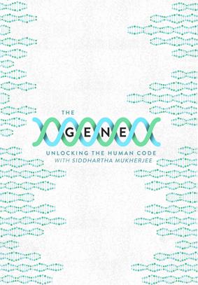 THE GENE: UNLOCKING THE HUMAN CODE