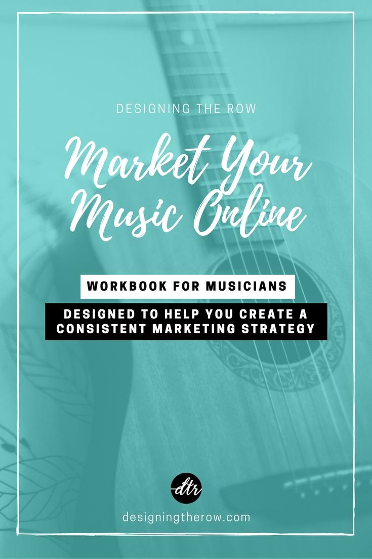 Market Your Music Online: Workbook for Musicians