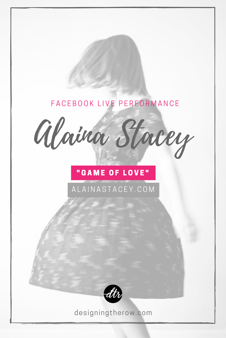 Alaina Stacey performs Game of Love
