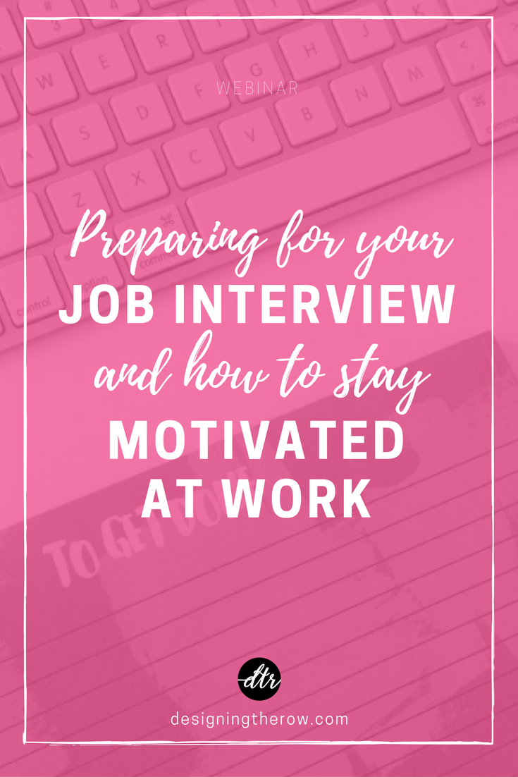 Job Interview & Motivational Webinar Replay