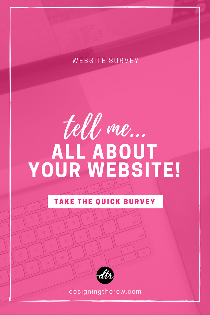 Survey: Tell me all about your website