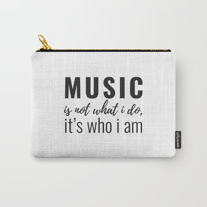 Music Is Who I Am -