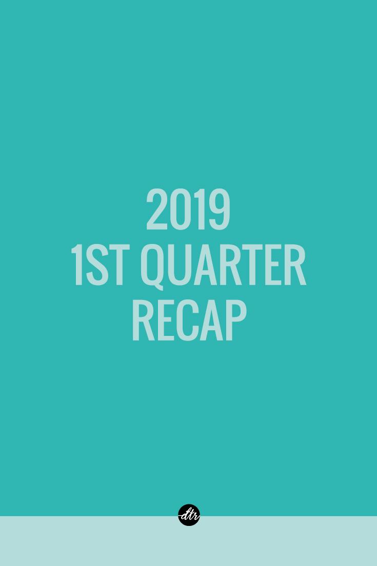2019 1st Quarter Recap   Designing the Row